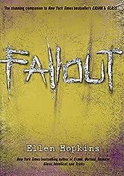Fallout (The Crank Trilogy) av Ellen Hopkins