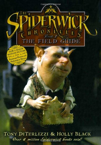The Field Guide written by Holly Black and Tony DiTerlizzi part of The Spiderwick Chronicles