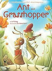 Ant and Grasshopper por Luli Gray