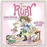 Tea for Ruby (Paula Wiseman Books) –…