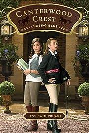 Chasing Blue (Canterwood Crest) por Jessica…