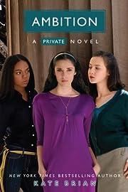 Ambition (Private, Book 7) av Kate Brian