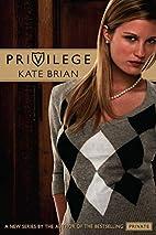 Privilege by Kate Brian