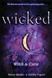 Witch & Curse (Wicked) de Nancy Holder