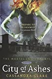 City of Ashes (2008) (Book) written by Cassandra Clare