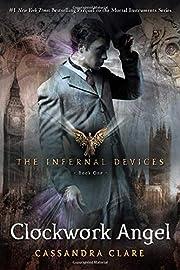 Clockwork Angel (The Infernal Devices, Book…