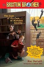 The Case of the Case of Mistaken Identity by Mac Barnett