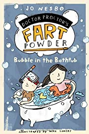 Bubble in the Bathtub (Doctor Proctor's…