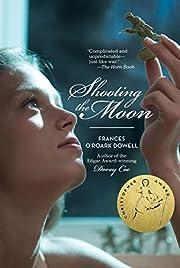 Shooting the Moon – tekijä: Frances…