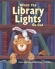 When the Library Lights Go Out por Megan…