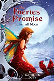 The Full Moon (Faeries' Promise) by Kathleen…