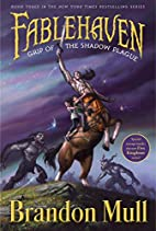 Fablehaven: Grip of the Shadow Plague by…