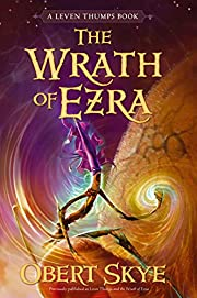 The Wrath of Ezra (Leven Thumps) por Obert…
