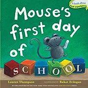 Mouse's First Day of School de Lauren…