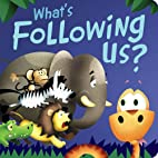 What's Following Us? by Brandy Cooke