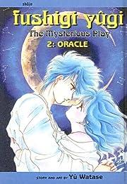 Oracle: Vol. 2 (Fushigi Yugi; The Mysterious…