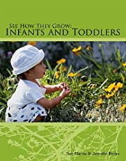 See How They Grow: Infants and Toddler de…
