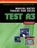 ASE Test Preparation-A3, Manual Drive Trains…