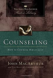 Counseling: How To Counsel Biblically af…