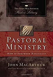 Pastoral Ministry: How to Shepherd…