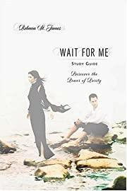Wait For Me: Discover the Power of Purity by…