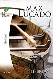 Hebrews (Life Lessons) af Max Lucado