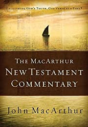 The MacArthur New Testament Commentary:…