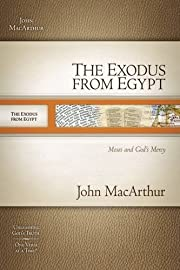 The Exodus from Egypt: Moses and God`s Mercy…