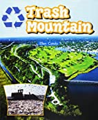 Lbd G3p Nf Trash Mountain (Literacy by…
