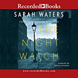 The night watch [a novel] / by Sarah Waters ; read by Juanita McMahon