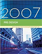 Pre-Design, 2007 Edition by Paul Spreiregen