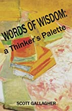 Words of Wisdom: a Thinker's Palette by…