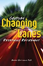 Changing Lanes: Couples Redefining…