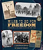 Miles to Go for Freedom: Segregation and…