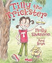 Tilly the Trickster de Molly Shannon