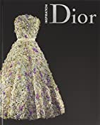 Inspiration Dior by Florence Muller