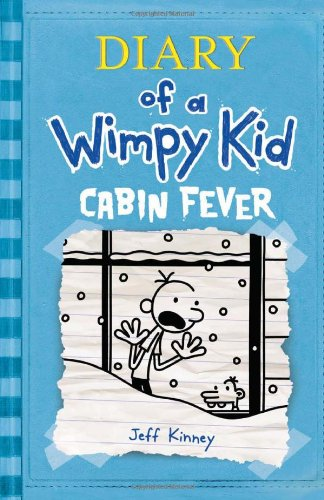 Diary of a Wimpy Kid: Cabin Fever written by Jeff Kinney