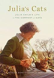 Julia's Cats: Julia Child's Life…
