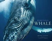 Beautiful Whale de Bryant Austin