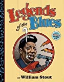Legends of the blues / William Stout