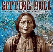 Sitting Bull: Lakota Warrior and Defender of…