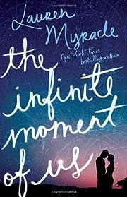 The Infinite Moment of Us par Lauren Myracle