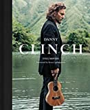 Danny Clinch : still moving / foreword by Bruce Springsteen