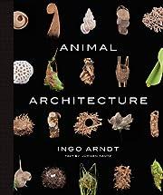 Animal Architecture av Karl von Frisch