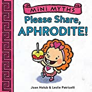 Mini Myths: Please Share, Aphrodite! por…
