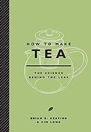 How to Make Tea – tekijä: Brian Keating
