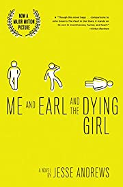 Me and Earl and the Dying Girl (Revised…