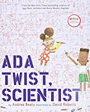 Ada Twist, Scientist de Andrea Beaty