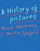 A History of Pictures: From the Cave to the…