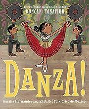Danza!: Amalia Hernández and…